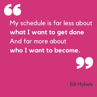 'Who I'm Becoming' Quote from Bill Hybels.