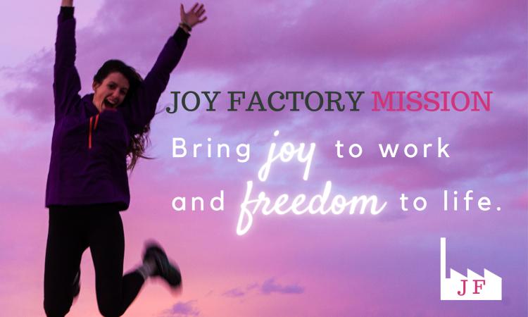 Joy Factory Mission 2021